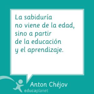 Cita educación Anton Chéjov