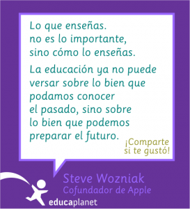 Wozniak cita importante cómo enseñas