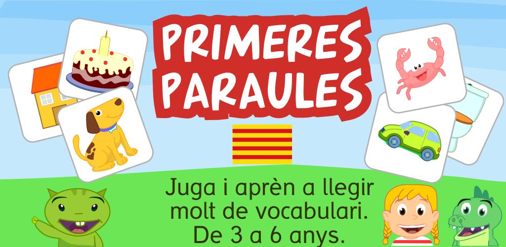 Primeres paraules català aplicació lectoecriptura